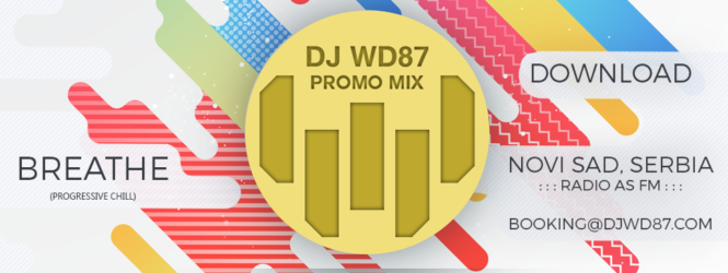 DJ WD87 – BREATHE (PROMO MIX)