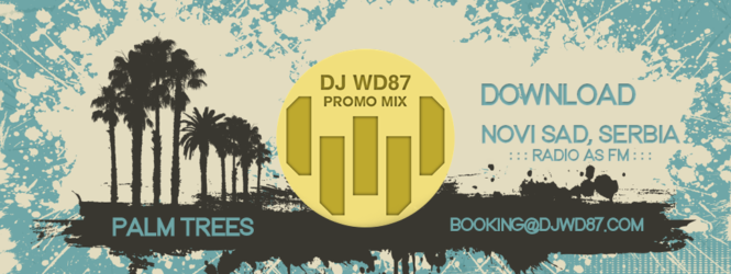 DJ WD87 – PALM TREES (PROMO MIX)